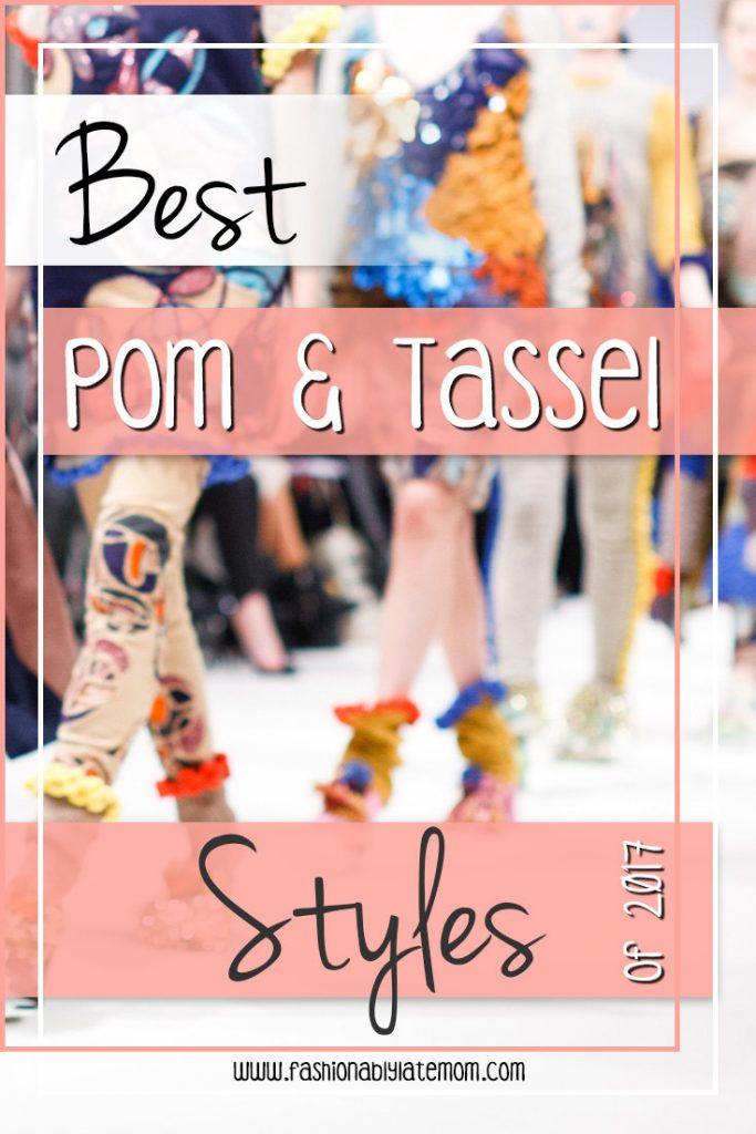 Pom & Tassel styles