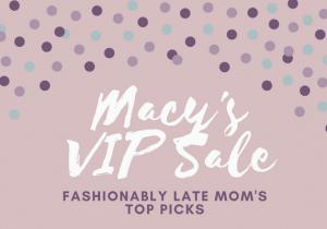 Macy's VIP Sale